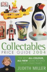 Image for Collectables Price Guide 2004 (Judith Miller's Price Guides): The Best All-colour, All-new Guide to Over 5,000 Collectables