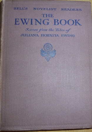 Image for The Ewing Book Scenes From The Tales Of Juliana Horatia Ewing
