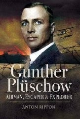 Image for Gunther Pluschow: Airman, Escaper and Explorer