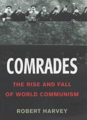Image for Comrades: The Rise and Fall of World Communism [Illustrated]