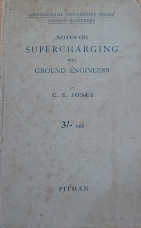 Image for Notes on supercharging for ground engineers, (Aeronautical engineering series. Ground engineers)