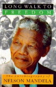 Image for A Long Walk to Freedom: The Autobiography of Nelson Mandela