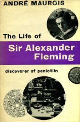 Image for The Life of Sir Alexander Fleming: Discoverer of Penicillin