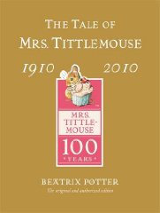 Image for The Tale of Mrs Tittlemouse Gold Centenary Edition