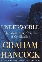 Image for Underworld: The Mysterious Origins of Civilization