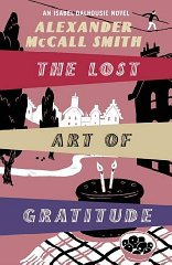 Image for The Lost Art of Gratitude: An Isabel Dalhousie Novel (Isabel Dalhousie 6)