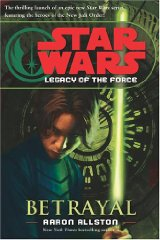 Image for Star Wars Legacy of the Force Betrayal
