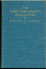 Image for The Third and Fourth Generation: Volume I
