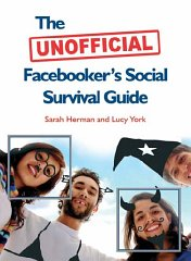 Image for The Unofficial Facebooker's Social Survival Guide