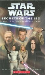 Image for Star Wars Secrets of the Jedi (Star Wars: Clone Wars