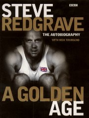 Image for Steve Redgrave: A Golden Age - The Autobiography