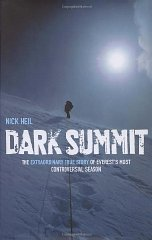 Image for Dark Summit: The Extraordinary True Story of Everest's Most Controversial Season