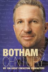 Image for Botham's Century: My 100 Great Cricketing Characters