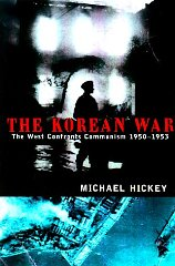 Image for The Korean War: The West Confronts Communism