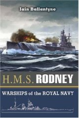 Image for HMS Rodney: The Famous Ships of the Royal Navy Series (Warships of the Royal Navy)