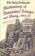 Image for The Daily Telegraph - Dictionary of Tommies' Song and Slang 1914-18