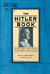Image for The Hitler Book: The Secret Dossier Prepared for Stalin