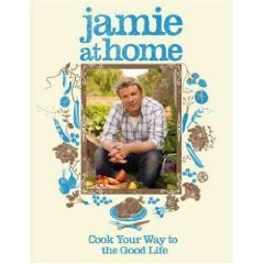 Image for Jamie at Home : Cook Your Way to the Good Life