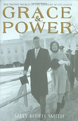 Image for Grace and Power: The Private World of the Kennedy White House