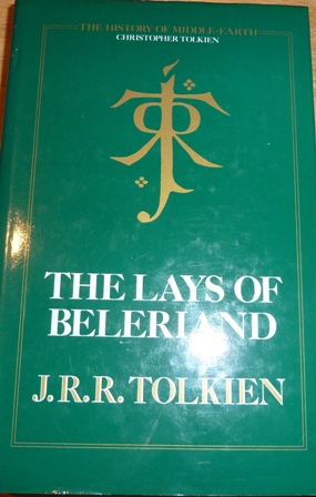 Image for The Lays of Beleriand. The History of Middle Earth, Volume 3
