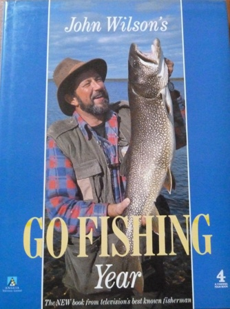 Image for John Wilson's 'Go Fishing' Year (A Channel Four book)