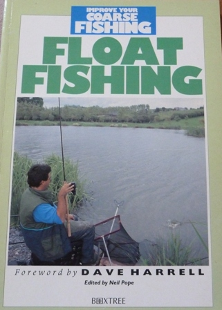 Image for Float Fishing (Improve Your Coarse Fishing)
