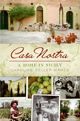 Image for Casa Nostra: A Home in Sicily
