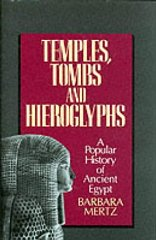 Image for Temples, Tombs and Hieroglyphs: A Popular History of Ancient Egypt