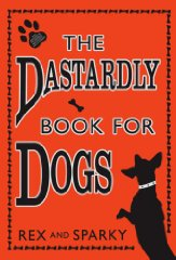 Image for The Dastardly Book For Dogs