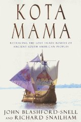 Image for Kota Mama: Retracing the Lost Trade Routes of Ancient South American Peoples