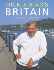 Image for Dickie Bird's Britain [Illustrated] (Signed)