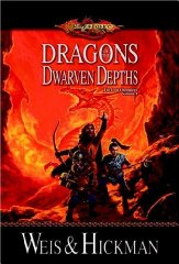 Image for Dragons of the Dwarven Depths: The Dark Chronicles v. 1 (Dragonlance)