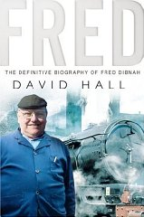 Image for Fred: The Definitive Biography Of Fred Dibnah