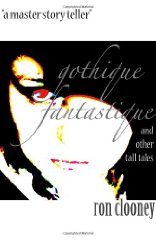 Image for Gothique Fantastique: And Other Tall Tales (Signed)