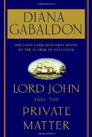 Image for Lord John and the Private Matter (Lord John Grey Novels)