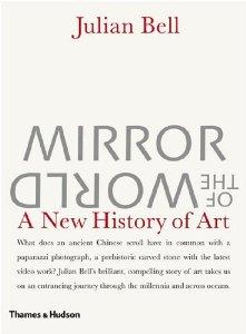 Image for Mirror of the World: A New History of Art