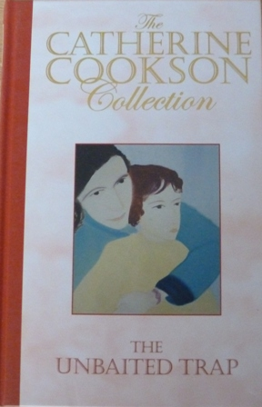 Image for The Unbaited Trap (The Catherine Cookson Collection)