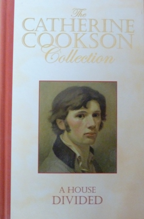 Image for A House Divided (The Catherine Cookson Collection)