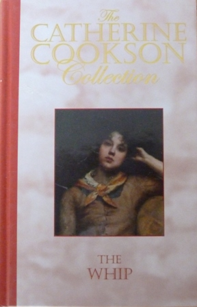 Image for The Whip (The Catherine Cookson Collection)