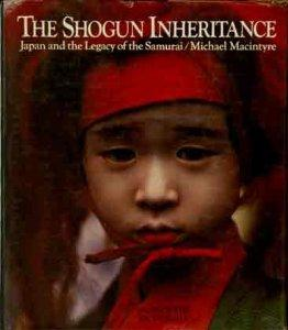 Image for The Shogun Inheritance: Japan and the Legacy of the Samurai