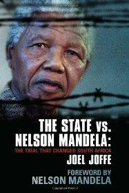 Image for The State vs. Nelson Mandela: The Trial that Changed South Africa