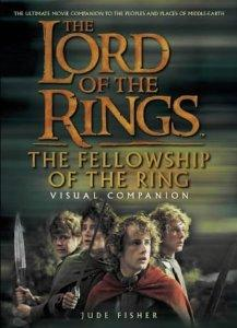 Image for The Fellowship of the Ring Visual Companion (The Lord of The Rings)