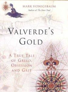 Image for Vaverde's Gold: A True Tale of Greed, Obsession and Grit
