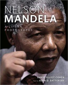 Image for Nelson Mandela: A Life in Photographs