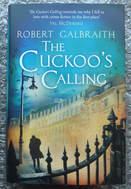 Image for The Cuckoo's Calling (Cormoran Strike) - (First UK edition-First printing)
