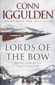 Image for Lords of the Bow (Conqueror, Book 2)