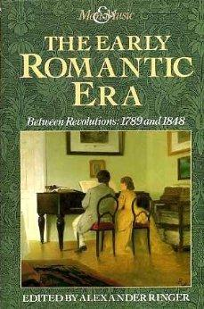 Image for The Early Romantic Era: Between Revolutions, 1789 and 1848 (Man & Music)