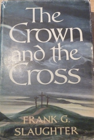 Image for The Crown and the Cross: the Life of Christ