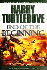Image for End of the Beginning: A Novel of Alternate History