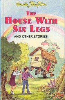 Image for The House with Six Legs (Enid Blyton's Popular Rewards Series 9)